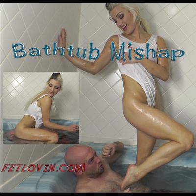 Bathtub Mishap
