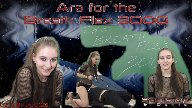 Ara for the Breath Flex 3000