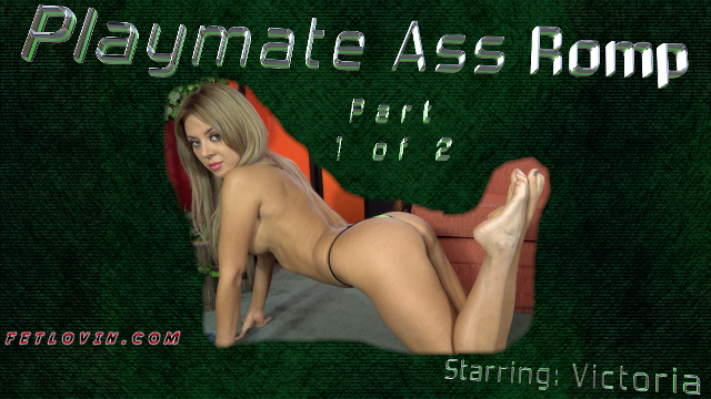 Playmate Ass Romp - Part 1 of 2