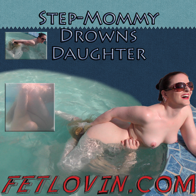 Step-Mommy DrownsDaughter